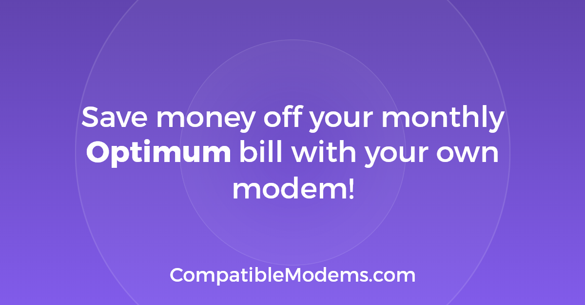 Best Optimum Approved Modems & Routers (2019)! | CompatibleModems